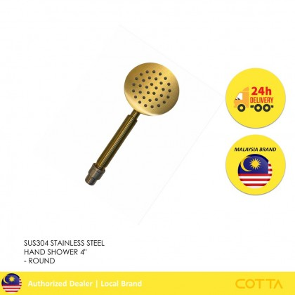 COTTA ICONIA STAINLESS STEEL HAND SHOWER 4'' ROUND GOLD [READY STOCK]